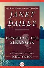 The Americana Ser.: Beware of the Stranger 32 by Janet Dailey (2014, Paperback)