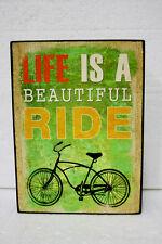 DECORATIVE BLOCK - LIFE IS A BEAUTIFUL RIDE