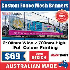Custom Outdoor Fence Mesh Banner Sign Wrap - 2100mmW x 700mmH - Australian Made