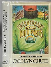 Letourneau's used Auto Parts. by Carolyn Chute. N.Y,. 1988. inscribed 1st.ed.