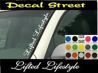 "Lifted Lifestyle Vertical Windshield Vinyl Decal sticker 4"" x 22"" Car truck SUV"