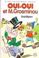 BIBLIOTHEQUE ROSE cartonnée/..OUI-OUI ET M.GROSMINOU../ENID BLYTON-HACHETTE