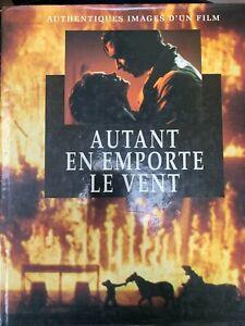 Autant en emporte le vent - Authentiques images d'un film - Adrian Turner - 1989