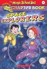 Space Explorers (The Magic School Bus Chapter Book, No. 4) - Acceptable - Eva Mo