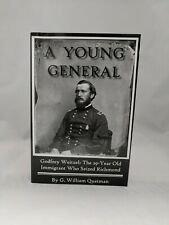 SIGNED & INSCRIBED- 1st Edition A Young General: Godfrey Weitzel... Like New