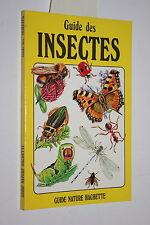 Guide des insectes -  A. Wootton adaptation de René-Pierre Audras -Ed. Hachette