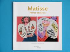 MATISSE catalogue exposition PAIRES ET SÉRIES Pompidou 2012 Cécile Debray photos