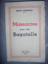 Guerre 39/45, Vichy: Rousseau: Massacres pour une bagatelle, 1948, BE