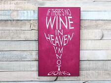 S'il n'y a pas de vin dans le ciel bouteille vin Wall Art Rose Plaque Murale Signe