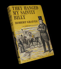 Robert Graves - They Hanged My Saintly Billy - Victorian Murderer Billy Palmer