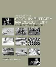 Introduction to Documentary Production by Kochberg, Searle