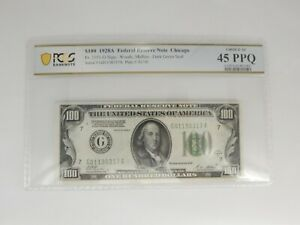 1928-A $100 Chicago Federal Reserve Note PCGS Graded Choice XF 45 PPQ