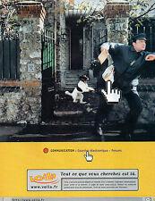 Publicité 1999  VOILA  www.voila.fr   tout ce que vous cherchez est là !