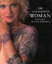 The Illustrated Woman : Photographs by William DeMichele William DeMichele Book