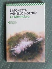 LA MENNULARA Simonetta Agnello Hornby Feltrinelli UE 2016 libro di scritto da