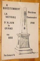 Bleiguen et Erlannig A QUESTEMBERT, LA VICTOIRE D'ALAIN LE GRAND EN 890 Morbihan