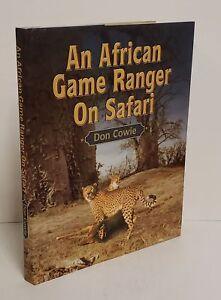 AFRICAN GAME RANGER ON SAFARI Big Game Hunting