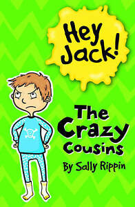 Hey Jack! The Crazy Cousins by Sally Rippin (Paperback, 2012)