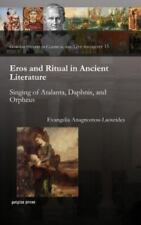 Ancient Erotic Mythology: Ritual And Literary Values Of Initiation Patterns: ...