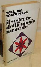 FILOSOFAI - W.W. Atkinson: Il segreto della MAGIA MENTALE - Napoleone 1a 1971
