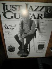 Just Jazz Guitar Magazine - Issue # 52 August 2007 - Howard Morgen  JJG