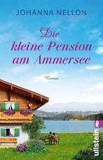 Die kleine Pension am Ammersee von Johanna Nellon (2018, Taschenbuch)