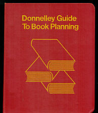 Donnelley Guide to Book Planning : A New Concept in Book Production.
