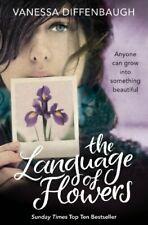 Language of Flowers By Vanessa Diffenbaugh. 9780330532013