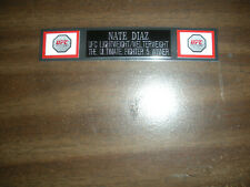 NATE DIAZ (UFC) NAMEPLATE FOR SIGNED TRUNKS DISPLAY/PHOTO/PLAQUE