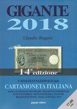 GIGANTE UN CATALOGO CARTAMONETA ITALIANA 2018