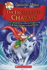 The Enchanted Charms (Geronimo Stilton and the Kingdom of Fantasy #7): By Sti...