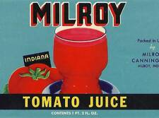 Milroy Indiana Tomato Juice Vintage Can Label Milroy Canning Co. Milroy, Indiana