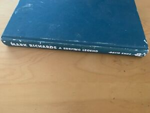 Mark Richards a Surfing Legend by David Knox (hardcover no dust jacket 1992)