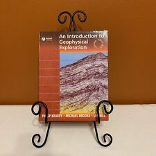 Introduction To Geophysical Exploration, 3Rd Edn