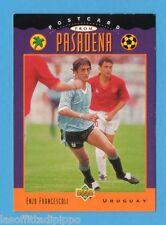 Figurina/CARDS-UPPER DECK 94 -WC USA 94- n.UD 9- FRANCESCOLI - URUGUAY