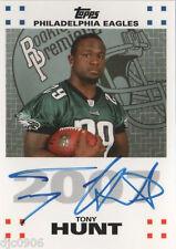 Tony Hunt RC Auto 2007 Topps Rookie Premiere Autograph-Eagles RB Autograph
