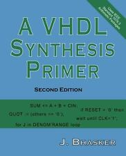 A VHDL Synthesis Primer by J. Bhasker (2012, Paperback)