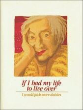 IF I HAD MY LIFE TO LIVE OVER By Sandra Martz - Hardcover **BRAND NEW**