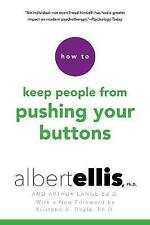 How To Keep People From Pushing Your Buttons by Arthur Lange, Kristene A....