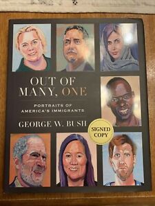 Out Of Many, One Signed President Bush George W. Bush Signed Autographed