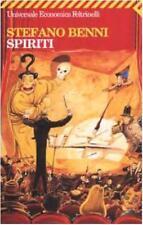 Spiriti, STEFANO BENNI, ECONOMICI FELTRINELLI LIBRI COD: 9788807816802