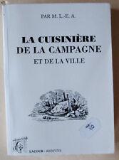 La Cuisinière de la campagne et de la ville M L-E A éd Lacour 1997