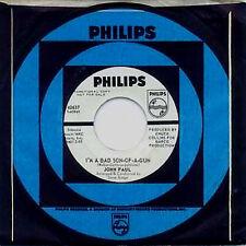 JOHN PAUL - I'M A BAD SON OF A GUN - PHILIPS - WLP 45