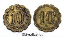 Monnaie de Nécessité - 10 Centimes Jeton de Quercy 1914-1916. Laiton