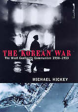 THE KOREAN WAR: THE WEST CONFRONTS COMMUNISM, 1950-1953. (SIGNED)., Hickey, Mich