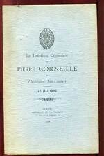 LE TROISIEME CENTENAIRE DE PIERRE CORNEILLE à L'INSTITUTION JOIN-LAMBERT. 1906.