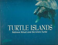 TURTLE ISLANDS Balinese Ritual & the Green Turtle - Charles Lindsay (hc/dj)