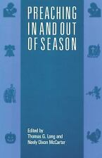 Preaching In and Out of Season by Mccarter, Neely Dixon, Long, Thomas G., Good B