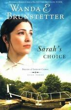 Sarah's Choice (Brides of Lehigh Canal, Book 3) by Wanda E. Brunstetter, Good Bo