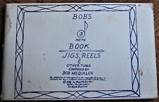 contra dance music BOB'S NOTE BOOK 3: JIGS, REELS & OTHER TUNES by Bob McQuillen